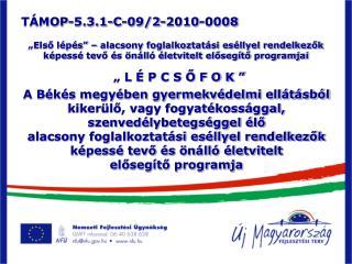 TÁMOP-5.3.1-C-09/2-2010-0008