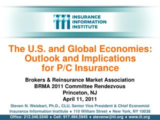 The U.S. and Global Economies: Outlook and Implications for P/C Insurance