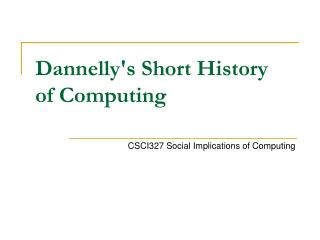Dannelly's Short History of Computing