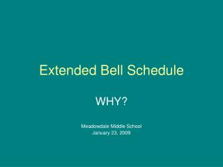 Extended Bell Schedule