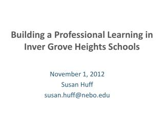 Building a Professional Learning in Inver Grove Heights Schools