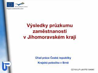 Výsledky průzkumu zaměstnanosti  v Jihomoravském kraji