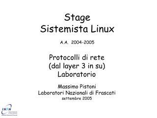 Stage  Sistemista Linux A.A.  2004-2005