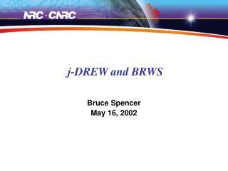 j-DREW and BRWS