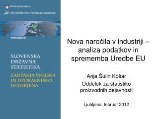 Nova naročila v industriji – analiza podatkov in sprememba Uredbe EU