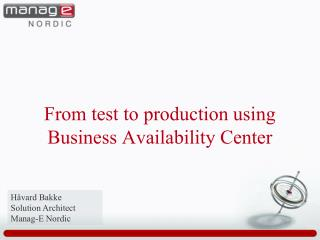 From test to production using Business Availability Center