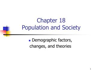 Chapter 18 Population and Society
