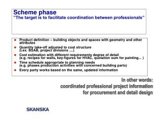 """Scheme phase """"The target is to facilitate coordination between professionals"""""""