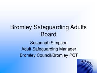 Bromley Safeguarding Adults Board