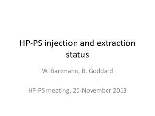 HP-PS injection and extraction status