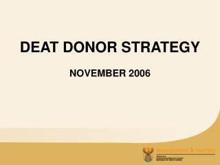 DEAT DONOR STRATEGY
