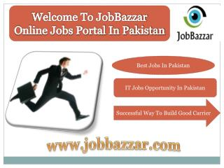 Jobbazzar is a convenient platform to find the jobs in Pak