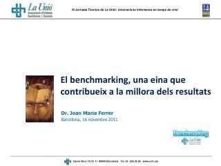 El benchmarking, una eina que contribueix a la millora dels resultats
