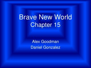 Brave New World Chapter 15