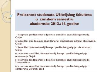 Prolaznost studenata Učiteljskog fakulteta  u  zimskom semestru  akademske 2013./14. godine