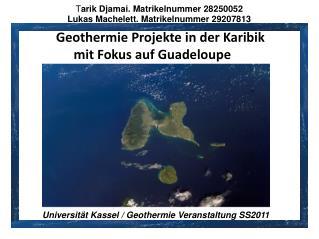 Geothermie Projekte in der Karibik  mit Fokus auf Guadeloupe