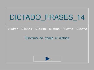 DICTADO_FRASES_14