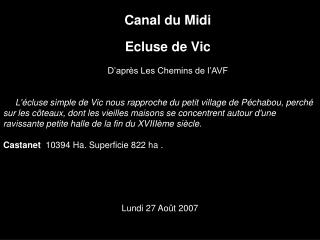 Canal du Midi Ecluse de Vic D'après Les Chemins de l'AVF