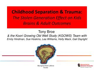 Childhood Separation & Trauma: The Stolen Generation Effect on Kids Brains & Adult Outcomes