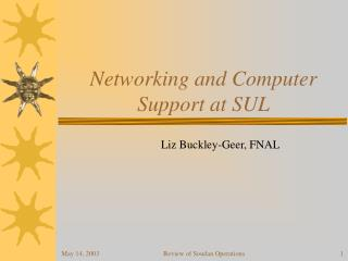 Networking and Computer Support at SUL