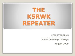 THE  K5RWK  REPEATER