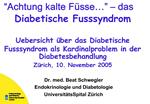 Achtung kalte F sse     das Diabetische Fusssyndrom  Uebersicht  ber das Diabetische Fusssyndrom als Kardinalproblem in