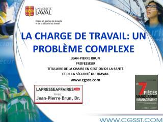 LA CHARGE DE TRAVAIL: UN PROBLÈME COMPLEXE
