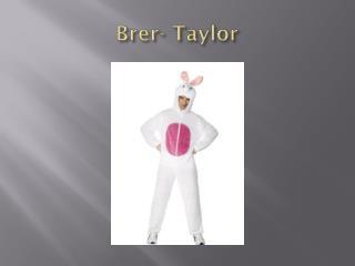 Brer - Taylor