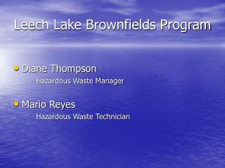 Leech Lake Brownfields Program
