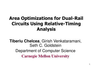 Area Optimizations for Dual-Rail Circuits Using Relative-Timing Analysis