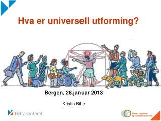 Hva er universell utforming?