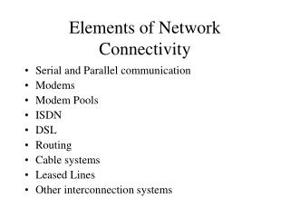 Elements of Network Connectivity
