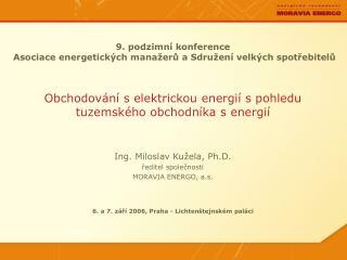 9. podzimní konference  Asociace energetických manažerů a Sdružení velkých spotřebitelů