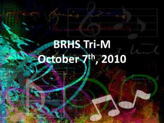 BRHS Tri-M October 7 th , 2010