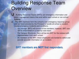 Building Response Team Overview