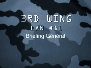 Briefing G�n�ral