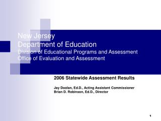 New Jersey  Department of Education Division of Educational Programs and Assessment Office of Evaluation and Assessment