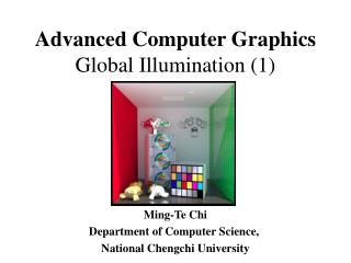Advanced Computer Graphics Global Illumination (1)
