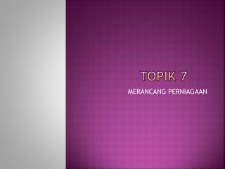 TOPIK 7