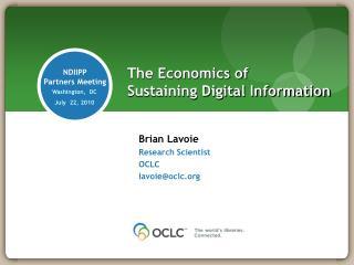 The Economics of Sustaining Digital Information