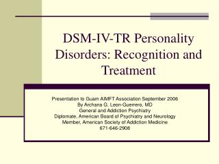 DSM-IV-TR Personality Disorders: Recognition and Treatment