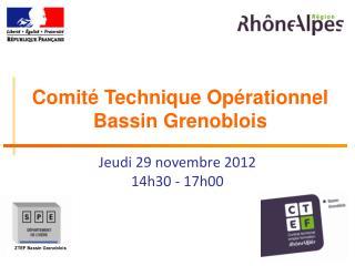 Comité Technique Opérationnel Bassin Grenoblois