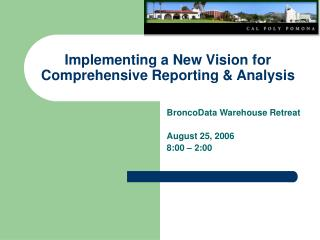 Implementing a New Vision for Comprehensive Reporting & Analysis