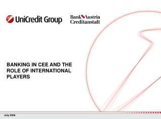 BANKING IN CEE AND THE ROLE OF INTERNATIONAL PLAYERS