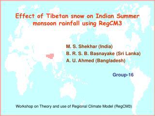 Effect of Tibetan snow on Indian Summer monsoon rainfall using RegCM3