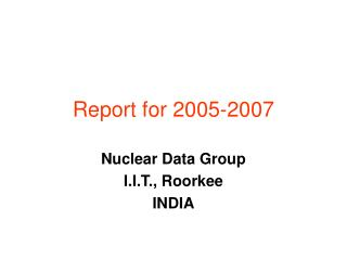 Report for 2005-2007