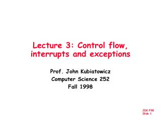 Lecture 3: Control flow, interrupts and exceptions