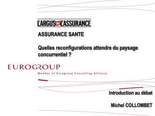 ASSURANCE SANTE Quelles reconfigurations attendre du paysage concurrentiel ?