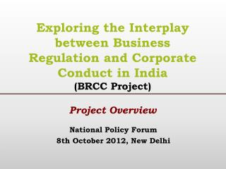 National  Policy  Forum 8th  October  2012, New Delhi