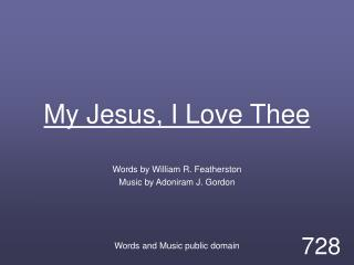 My Jesus, I Love Thee